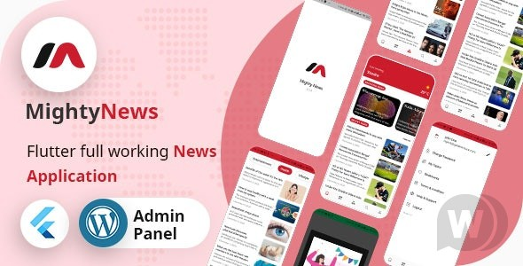 MightyNews v25.0 – Flutter 2.0 News App with WordPress backend