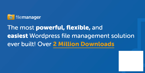 WP File Manager PRO v8.2 NULLED – Manage your WP files